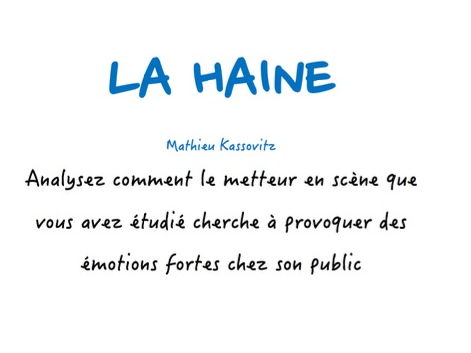 A-LEVEL FRENCH La Haine - How does film's director seek to provoke emotions among viewers? (ESSAY)