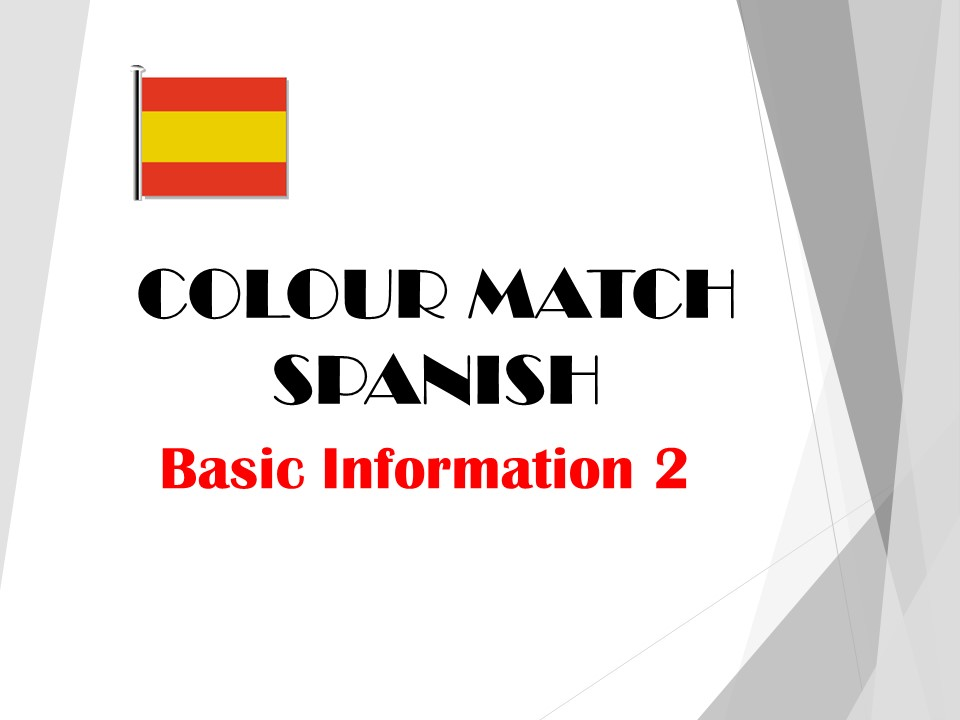 Spanish Basic Information 2 - Colour Match