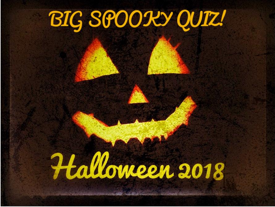 Halloween Quiz 2018