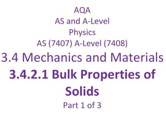 AQA A level Physics, Mechanics & Materials, Bulk Properties of Solids, part 1 of 3