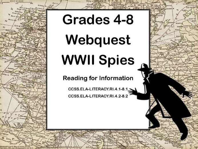 World War II -Spies-Webquest-Reading for Information Grades 4-8