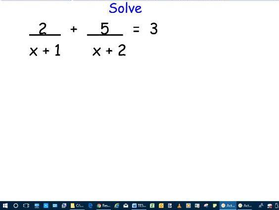 Lesson slides - Solving algebraic fractions