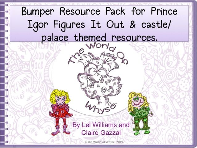 Bumper Book 2 Resource Pack – Prince Igor Figures It Out & castle/ palace themed resources.