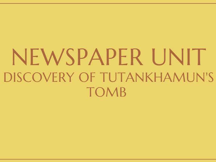 Week 1 Tutankhamun Egyptian Newspaper Unit