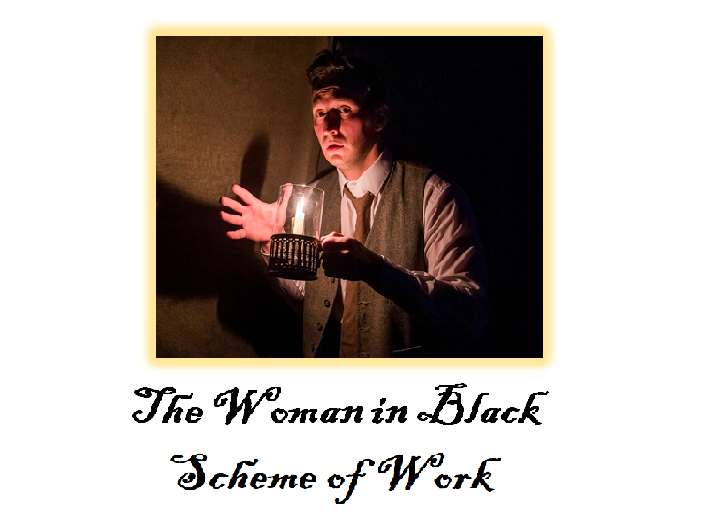 'The Woman in Black' Scheme of Work