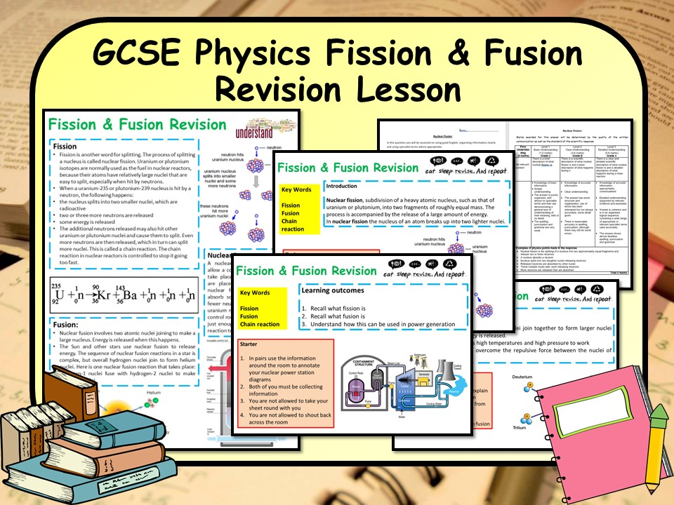 KS4 GCSE Physics (Science) Fission & Fusion Revision Lesson