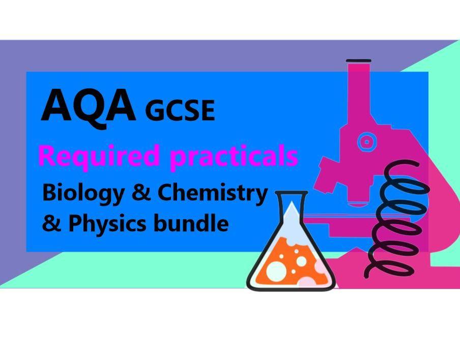 AQA Required practicals (ALL) Bundle