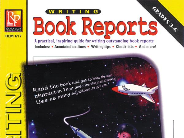Writing Book Reports: Writing Basics Series