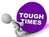 MIND YOUR SOUL: Tough times