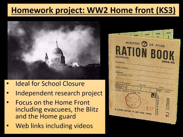 Home learning - KS3 History WW2 Home Front - ideal for school closures