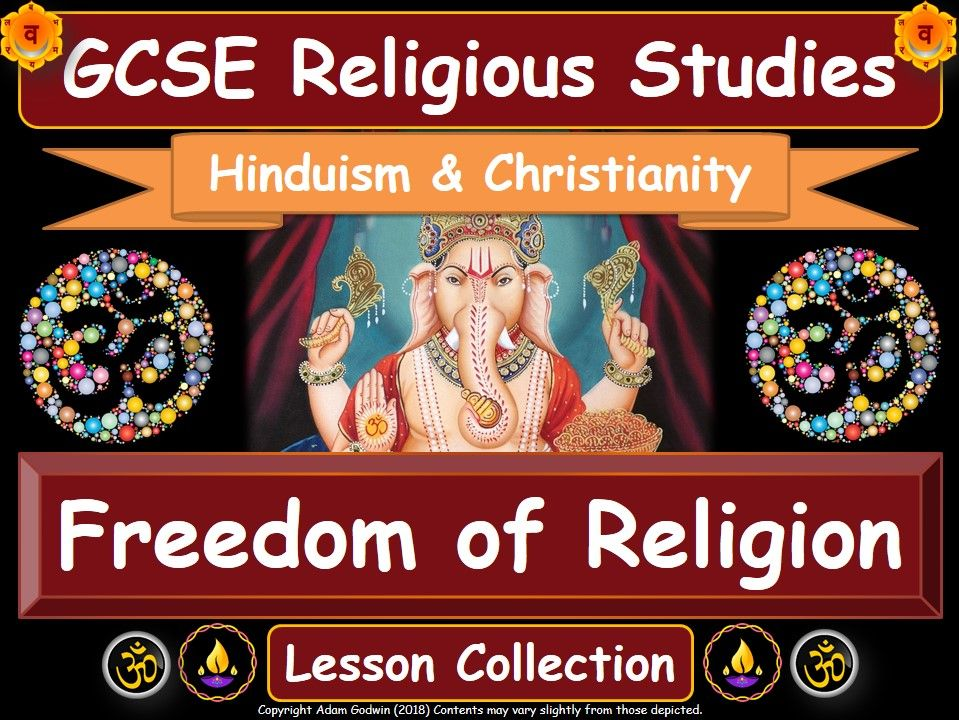 Freedom of Religion - Hinduism & Christianity (GCSE Lesson Pack) [Religious Expression & Tolerance]