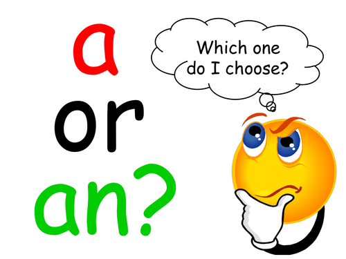 How to use a or an SPAG