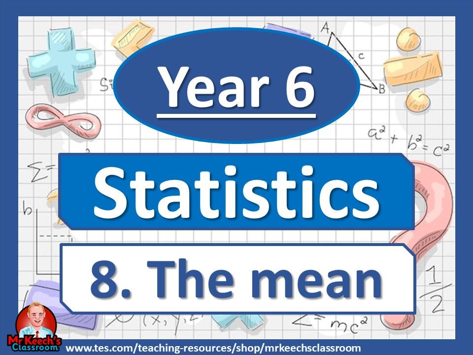 Year 6 - Statistics - The mean - White Rose Maths