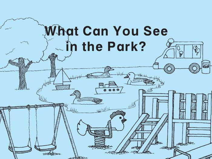 WHAT CAN YOU SEE IN THE PARK?