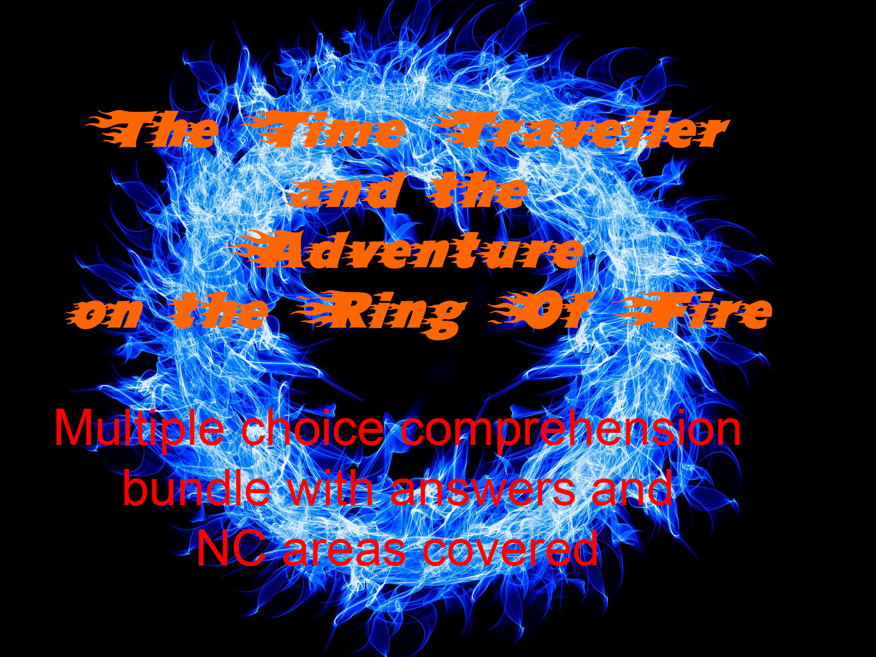 Multiple choice comprehension bundle for The Time Traveller and the Adventure on The Ring of Fire