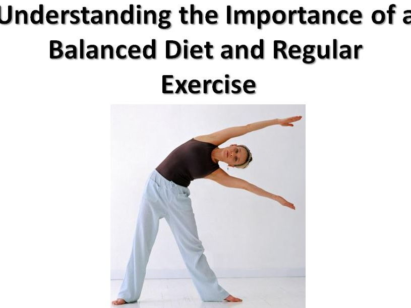 Importance of Balanced Diet and Regular Exercise