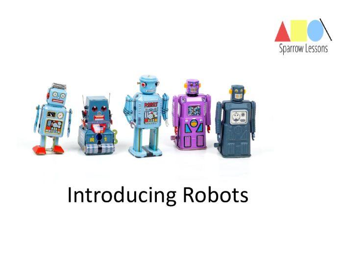 Introducing Robots