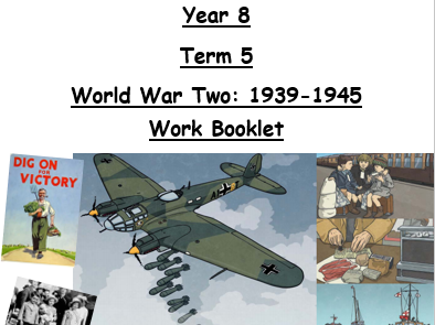Home Learning Booklet -World War Two - Key Stage Three