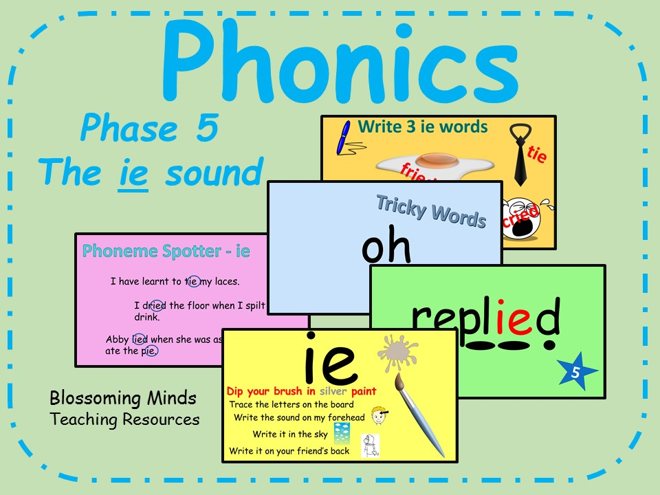 Phonics phase 5 - The 'ie' sound by blossomingminds - Teaching ...