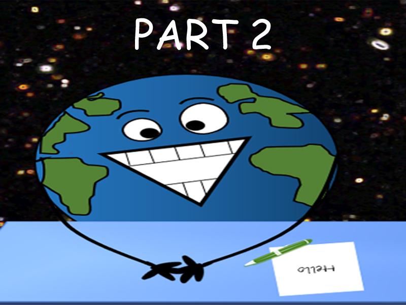 Planet Earth Profile PART 2