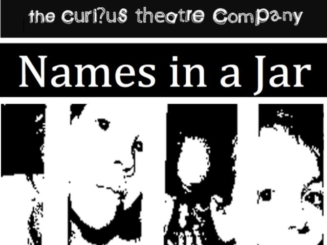 "'Names in a Jar"" Brechtian/Physical Theatre Style Play (min 10 actors)"