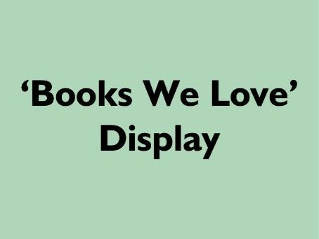 'Book We Love' Display