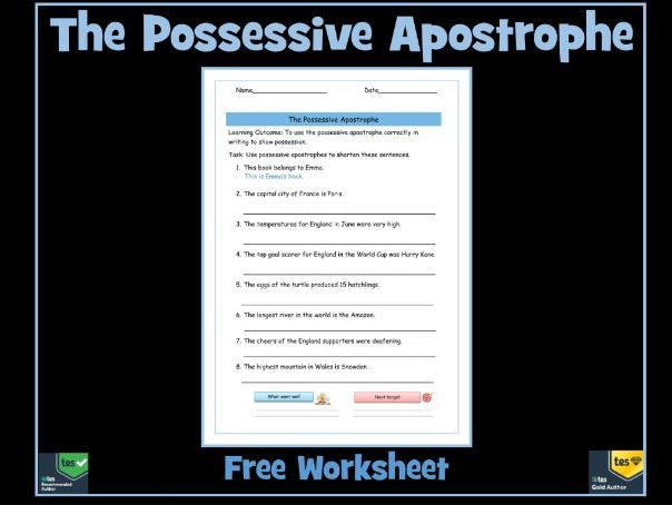 The Possessive Apostrophe / Apostrophe for Possession: Free Worksheet