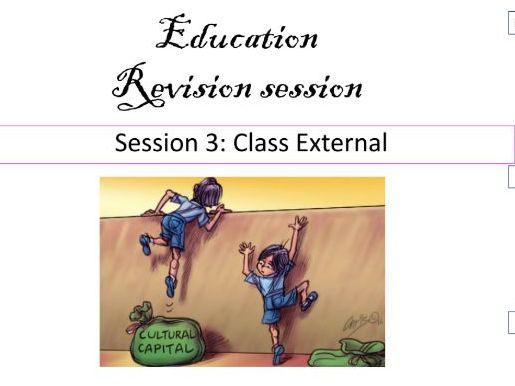 Class External education revision AS AQA SOCIOLOGY