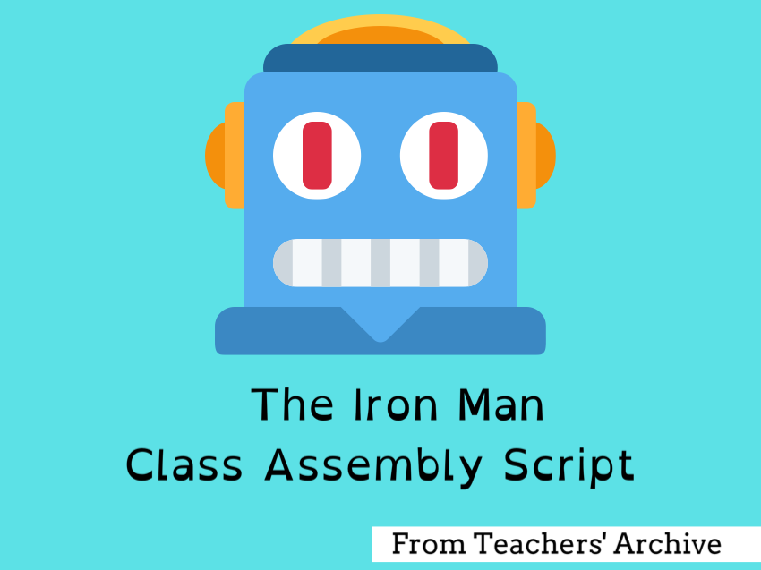 The Iron Man - End of Unit Assembly Script