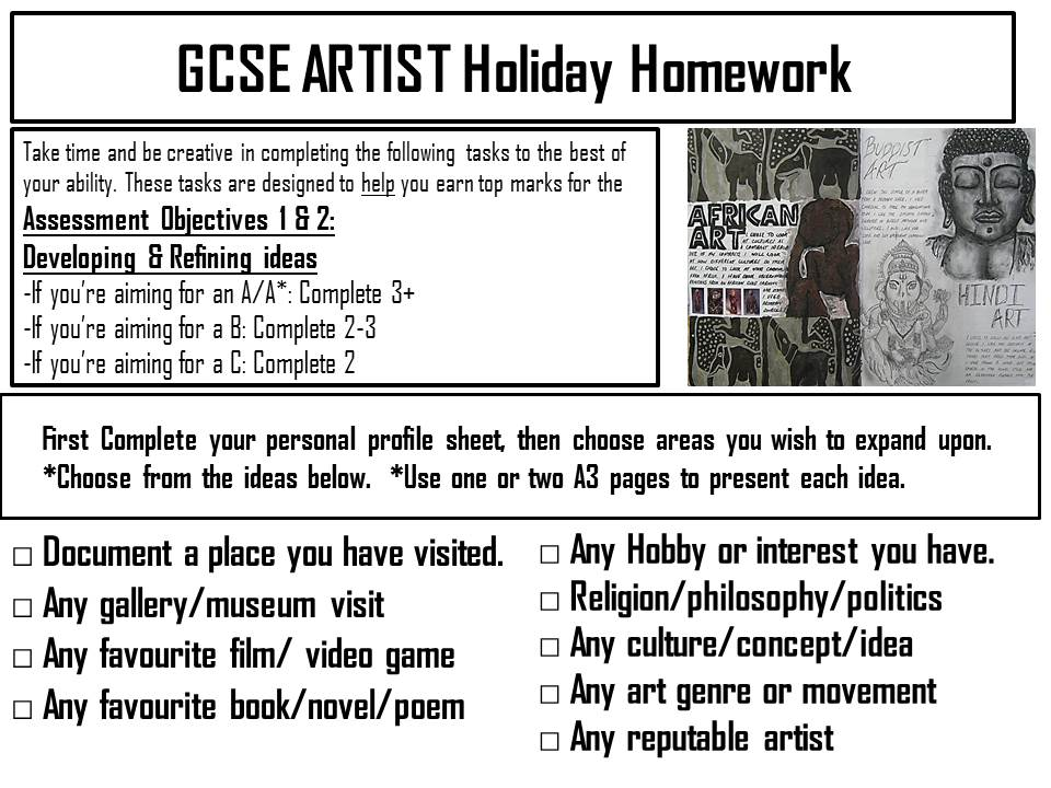 gcse art and design coursework checklist Gcse art & design this specification in gcse art and design is for first teaching from september 2009 we will make the first awards in 2011 students of our gcse art and design course engage in a critical, practical and theoretical study of art and design.