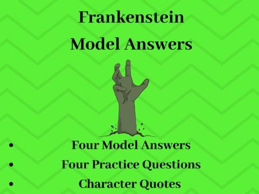 Frankenstein GCSE Model Exam Answers: Revision Pack, Quotes, Context, Themes and Level 9 Essays!