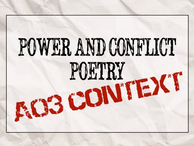 Power and Conflict Poetry AO3 Context
