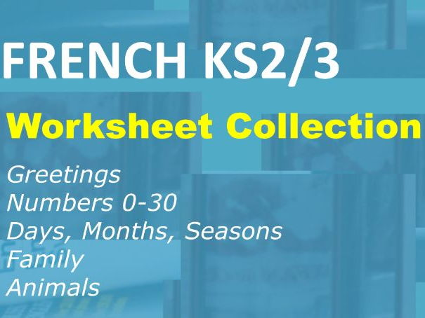 60 French Worksheets for Beginners: Greetings, Numbers, Dates, Family, Animals