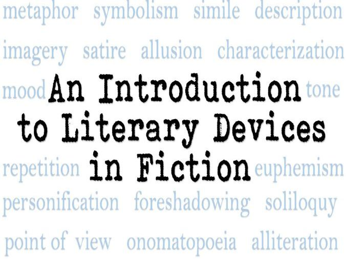 An Introduction To Literary Devices In Fiction Teaching Resources