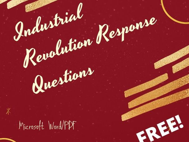 Industrial Revolution Extended Response Questions