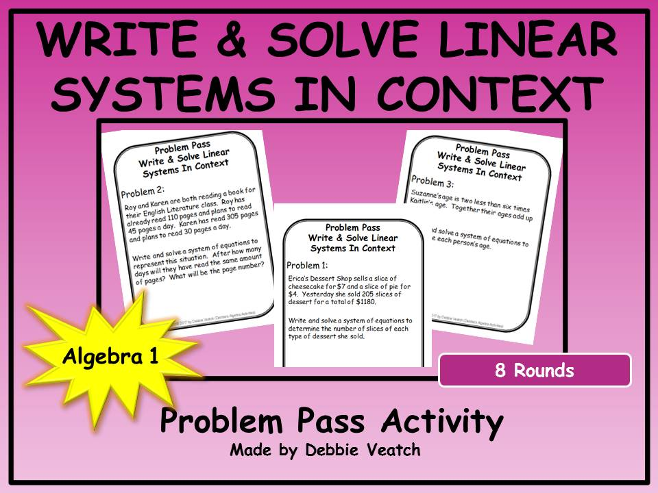 Write & Solve Systems of Linear Equations in Context Problem Pass Activity