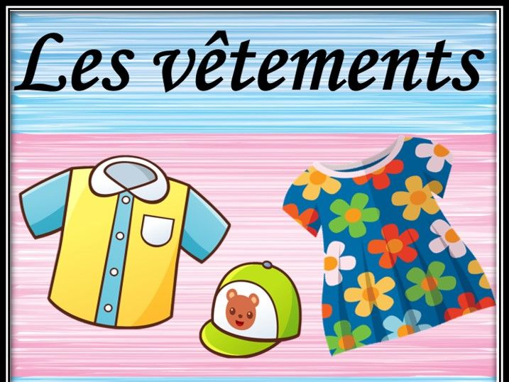 Clothes in French. Listening games. Les vêtements. Jeux d'audition.