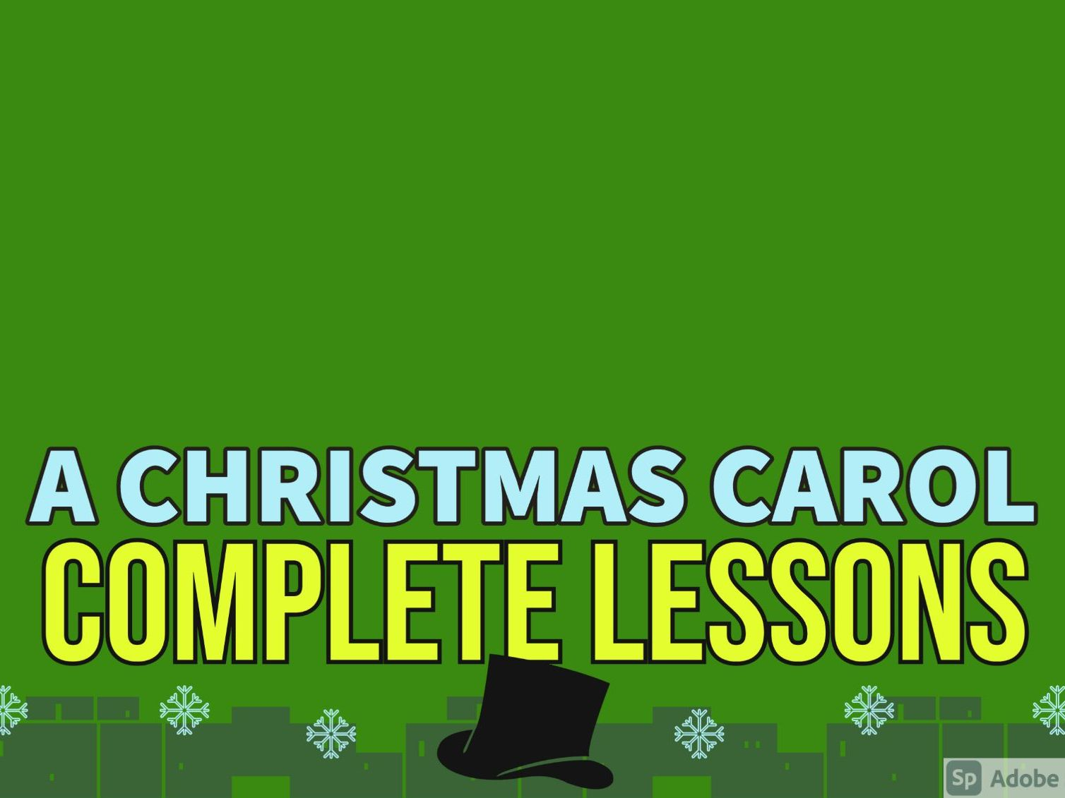 A Christmas Carol: Complete Lessons