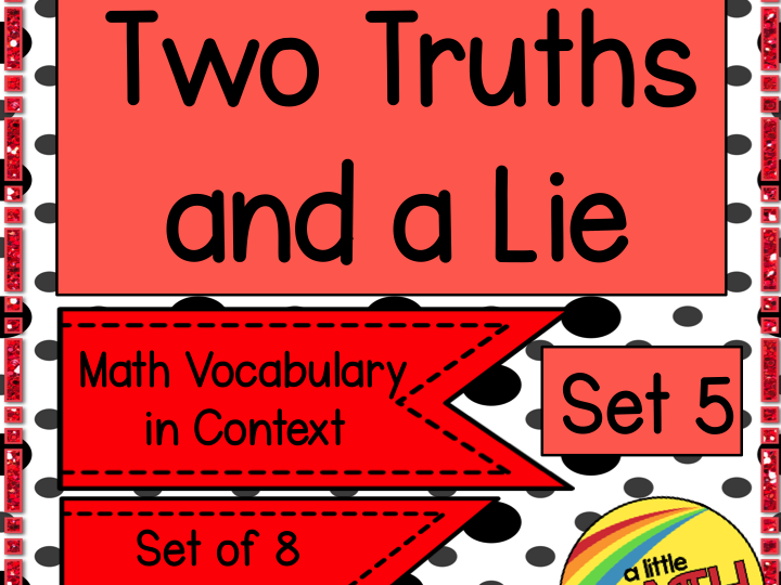 Two Truths and a Lie - Math Vocabulary Set 5