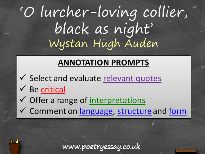 W H Auden – 'O lurcher-loving collier, black as night' – Annotation / Planning Table / Questions