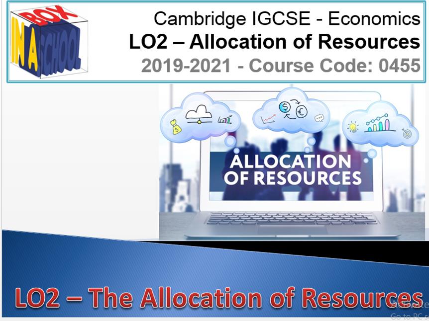 iGCSE Economics - 0455 - Unit 02 - The Allocation Of Resources