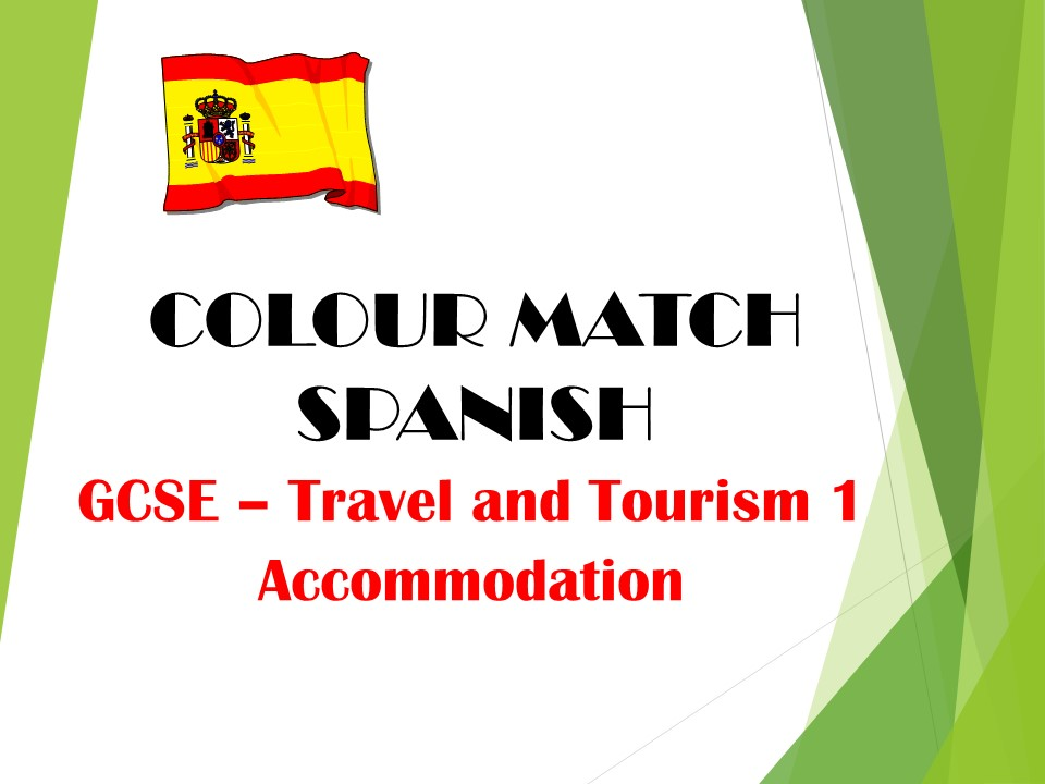GCSE SPANISH - Travel and Tourism 1 (accommodation) - COLOUR MATCH