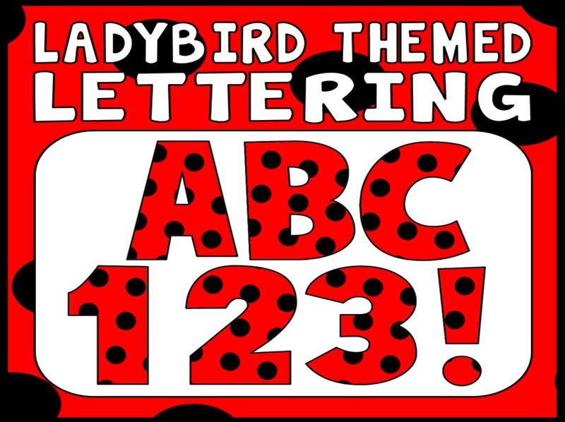 LADYBIRD LADYBUG THEMED DISPLAY LETTERING- LETTERS, NUMBERS, PUNCTUATION- INSECTS MINIBEASTS SPRING
