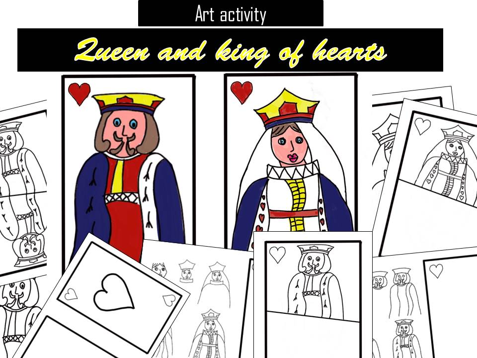 Queen and king of hearts, art activity