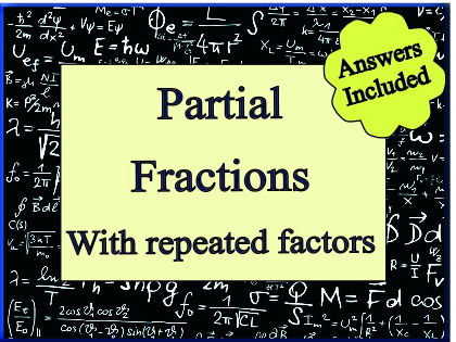 Partial Fractions with Repeated Factors