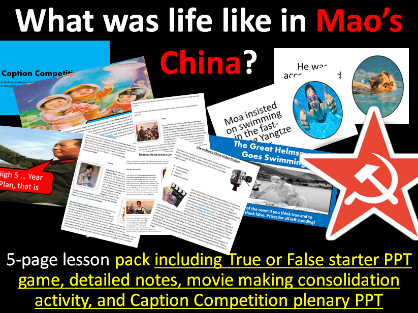 Life in Mao's China - 5-page lesson pack (starter PPT, notes, movie maker activity,  plenary PPT)