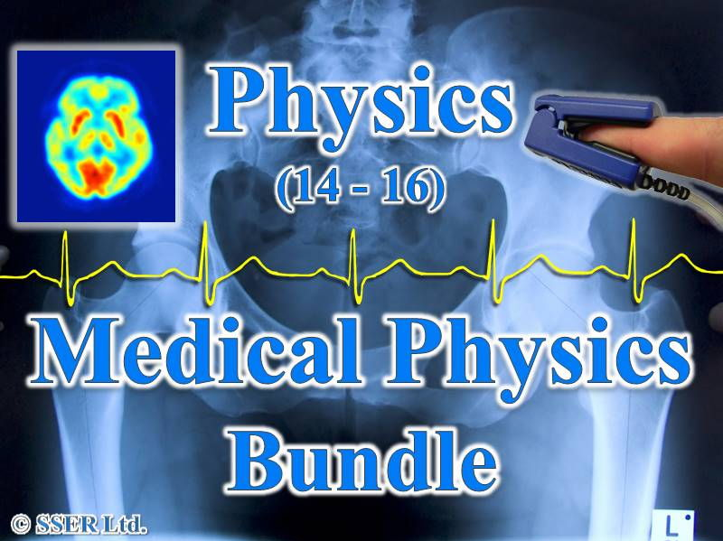 Medical Physics (14-16) Bundle