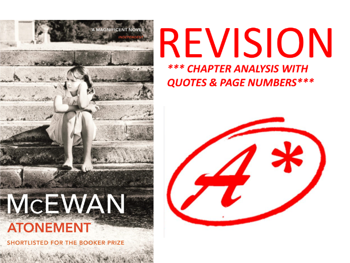 ATONEMENT BY IAN MCEWAN PART 1, CHAPTERS 1-14  ANALYSIS WITH QUOTES