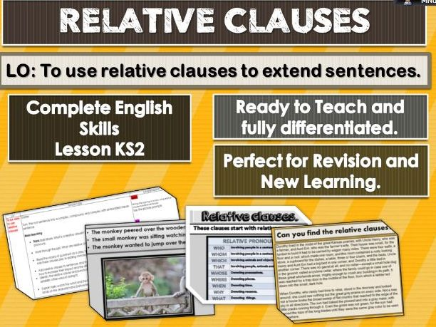 RELATIVE CLAUSES - COMPLETE SKILLS LESSON - KS2