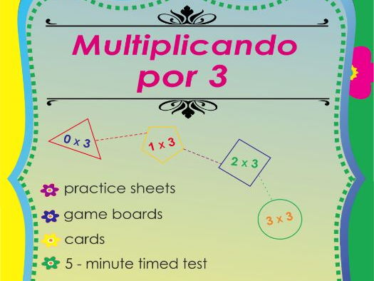 Multiplicando Por 3 - Spanish Multiplication Math Games and Lesson Plans